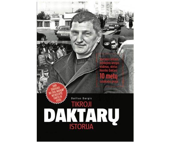 "Dailius Dargis ""Tikroji Daktarų istorija"" (2019 m.)"