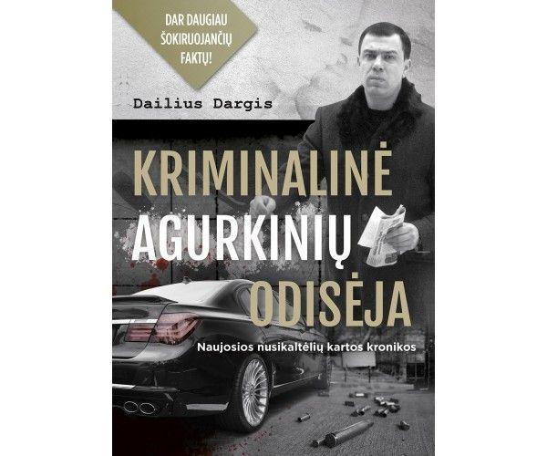 KRIMINALINĖ AGURKINIŲ ODISĖJA (2018 m.)