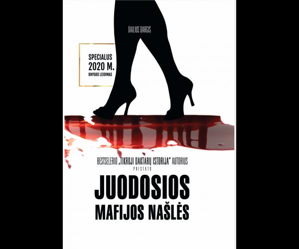 JUODOSIOS MAFIJOS NAŠLĖS (2020 m. Nedideli įbrėžimai ant viršelio!)